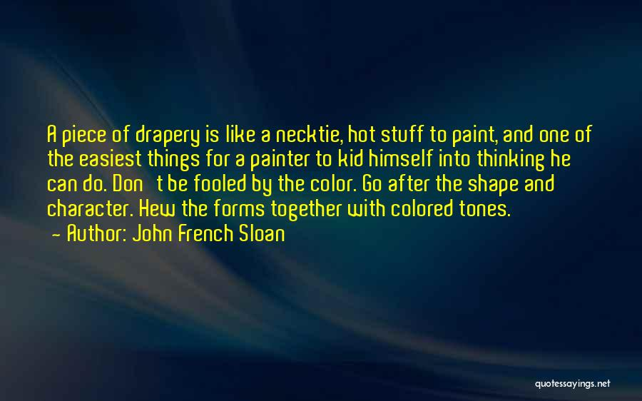 Hot Stuff Quotes By John French Sloan