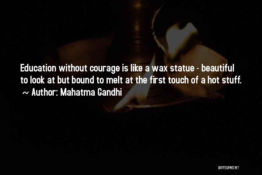 Hot Stuff Quotes By Mahatma Gandhi