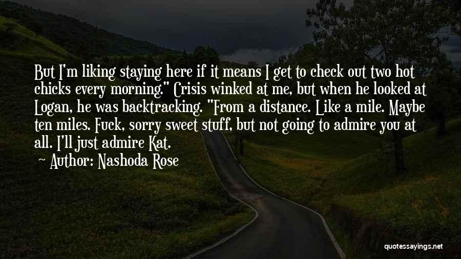 Hot Stuff Quotes By Nashoda Rose