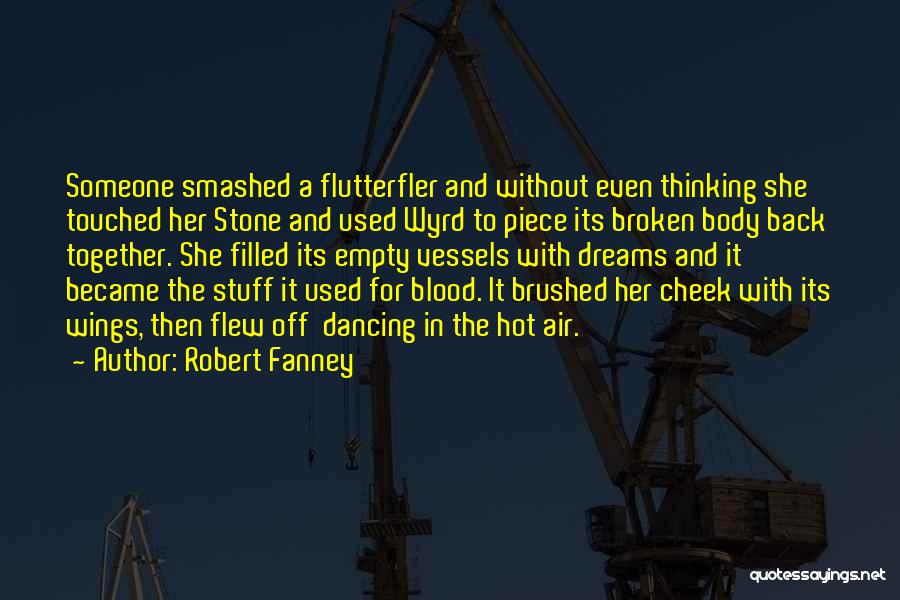 Hot Stuff Quotes By Robert Fanney
