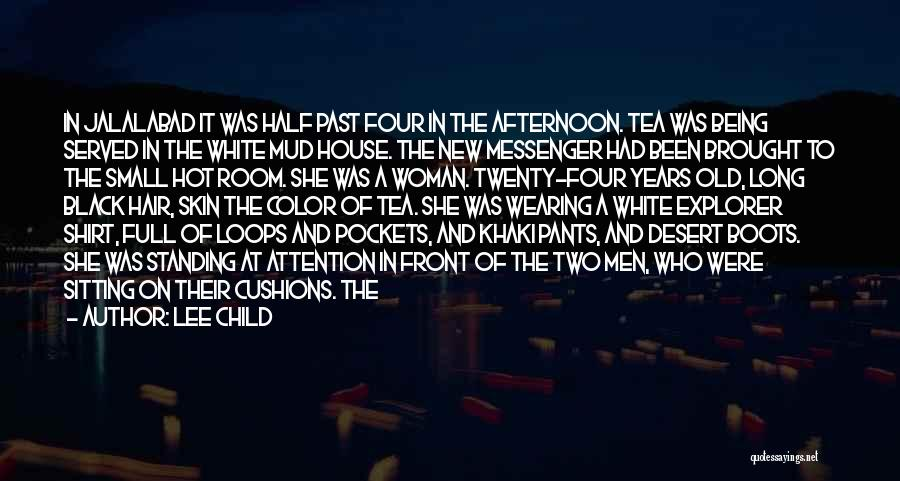 Hot Tea Quotes By Lee Child