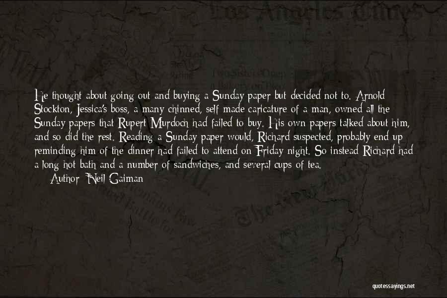 Hot Tea Quotes By Neil Gaiman