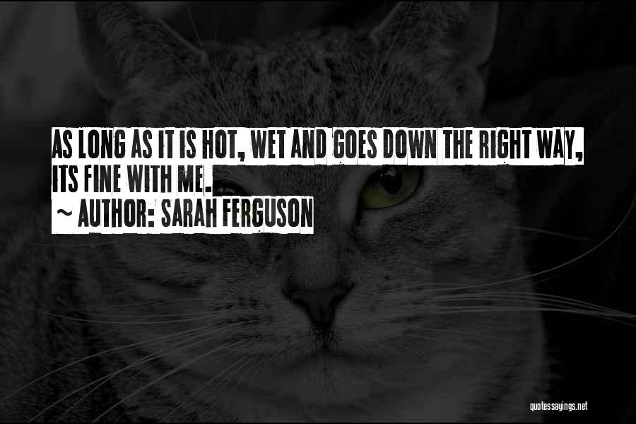 Hot Tea Quotes By Sarah Ferguson