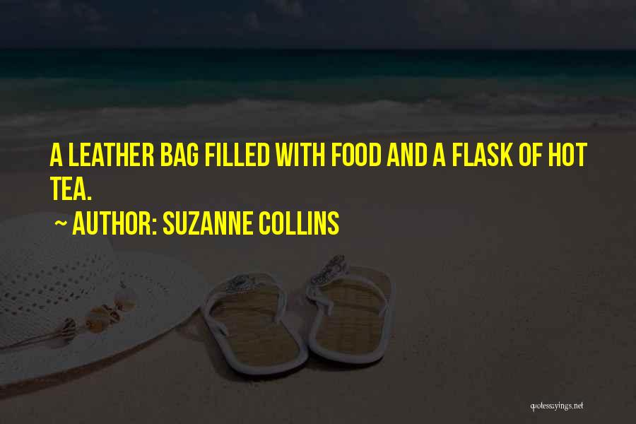 Hot Tea Quotes By Suzanne Collins