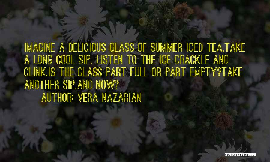 Hot Tea Quotes By Vera Nazarian