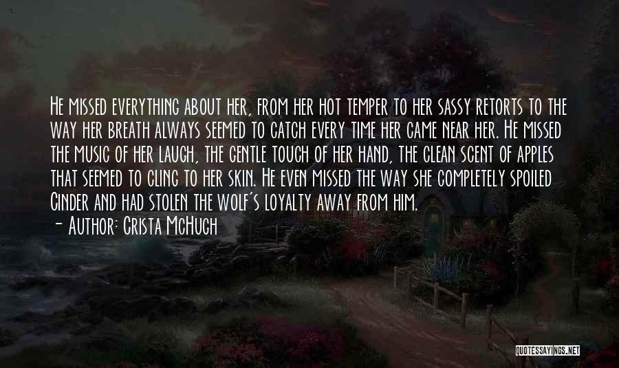Hot Temper Quotes By Crista McHugh