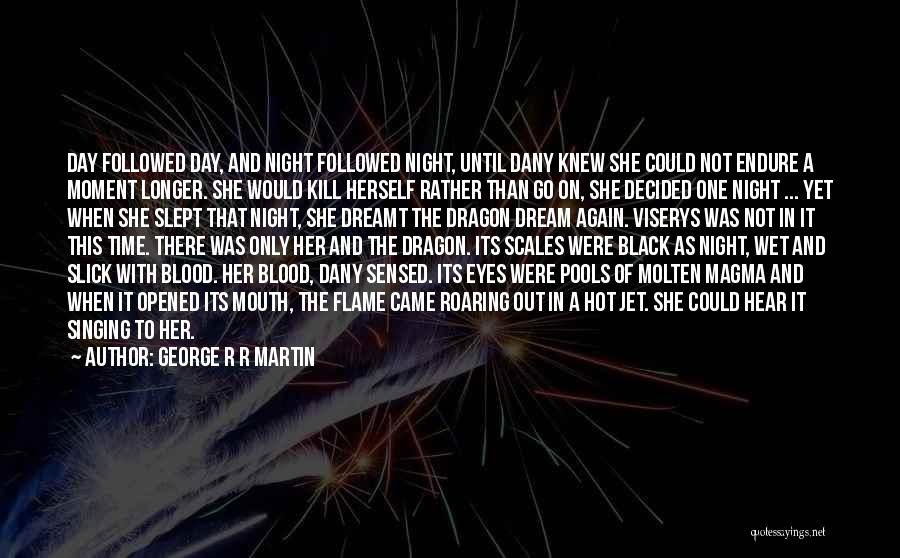 Hot Temper Quotes By George R R Martin
