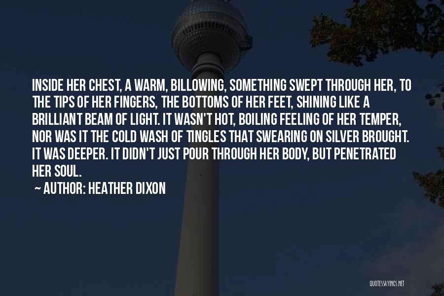 Hot Temper Quotes By Heather Dixon