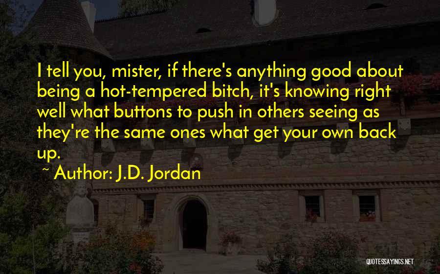Hot Temper Quotes By J.D. Jordan