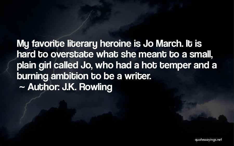 Hot Temper Quotes By J.K. Rowling