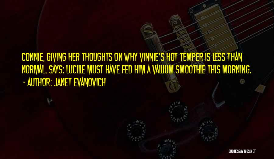 Hot Temper Quotes By Janet Evanovich