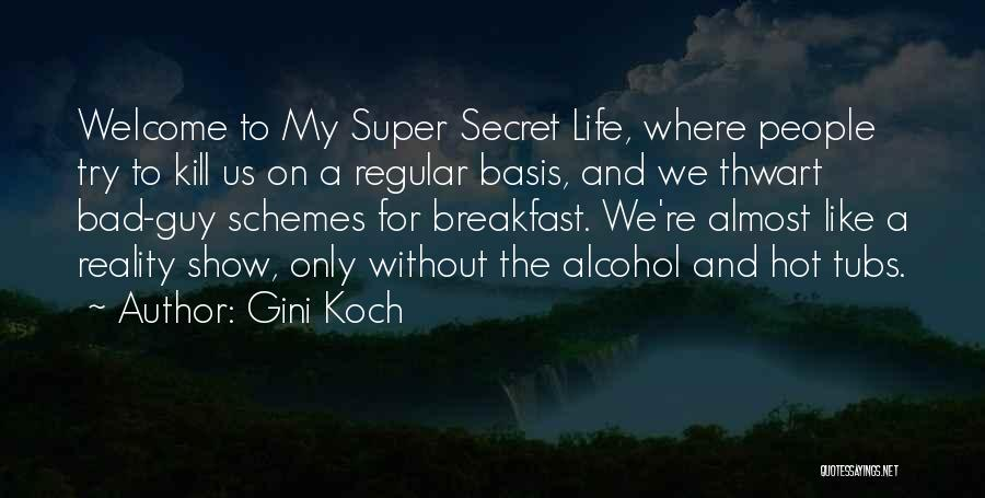Hot Tubs Quotes By Gini Koch