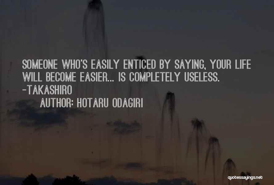 Hotaru Odagiri Quotes 1253019