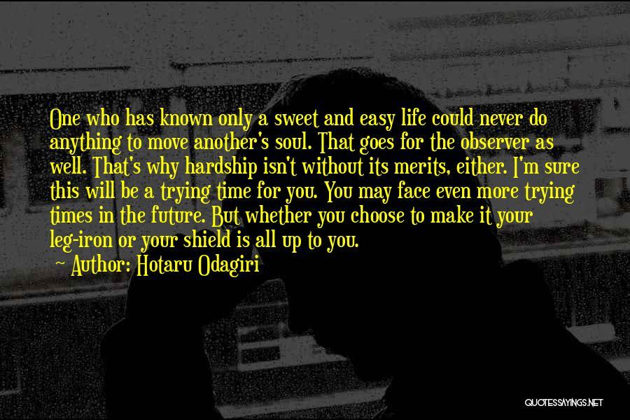 Hotaru Odagiri Quotes 1565946