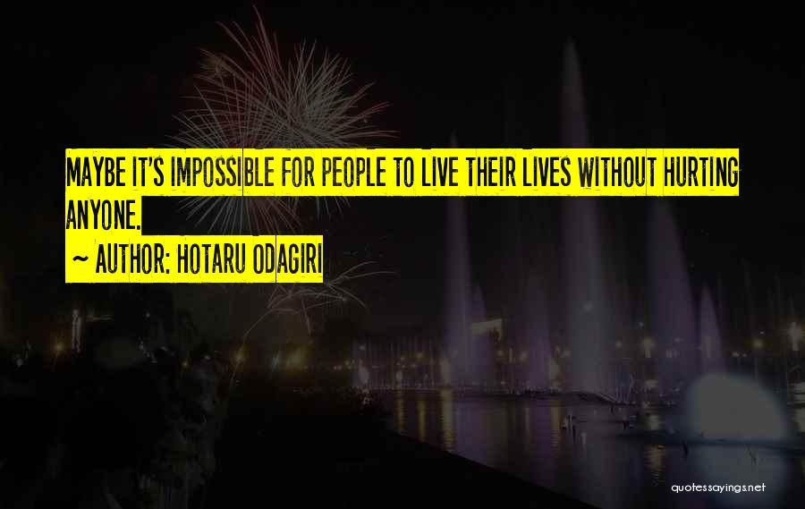 Hotaru Odagiri Quotes 1672944