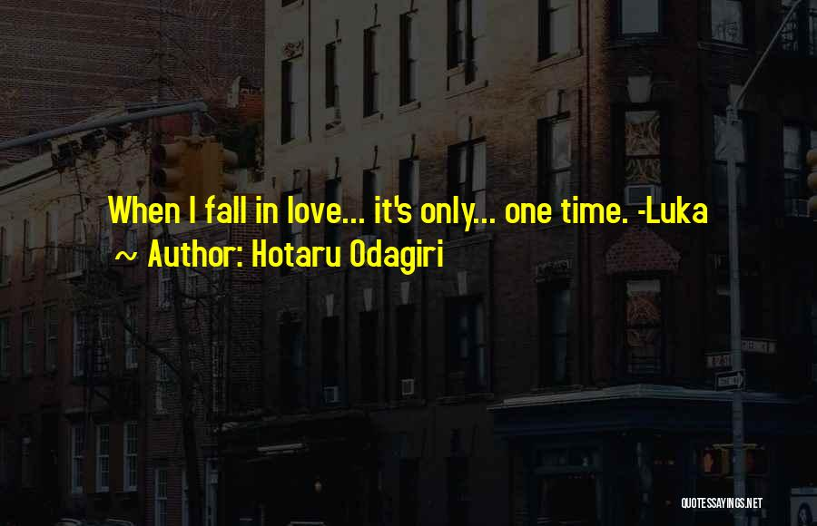 Hotaru Odagiri Quotes 252802
