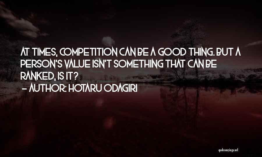 Hotaru Odagiri Quotes 597131