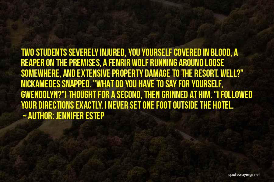 Hotel Resort Quotes By Jennifer Estep