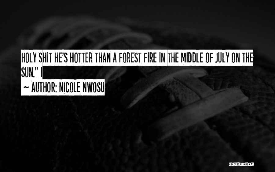 Hotter Than Your Ex Quotes By Nicole Nwosu