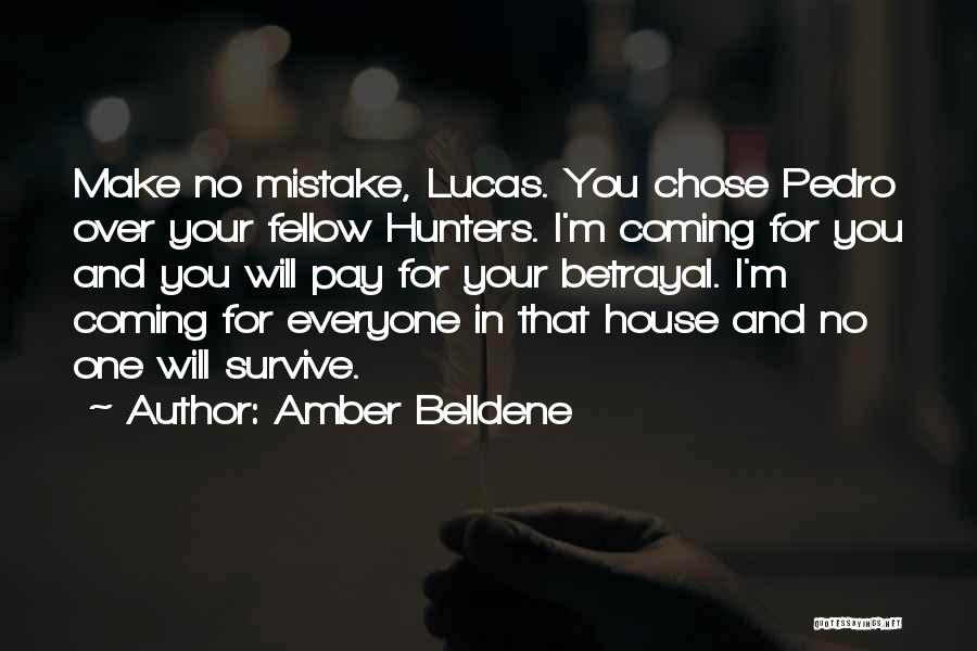 House Amber Quotes By Amber Belldene