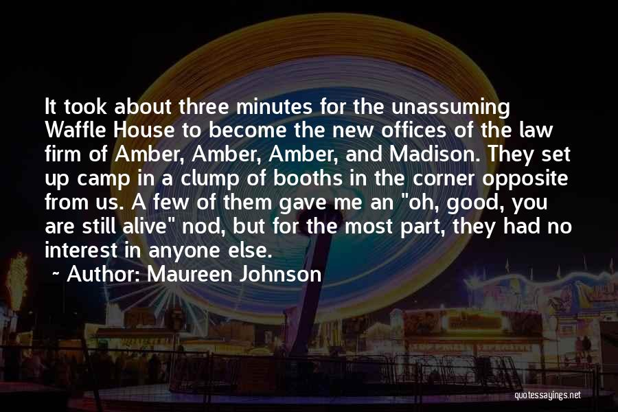 House Amber Quotes By Maureen Johnson
