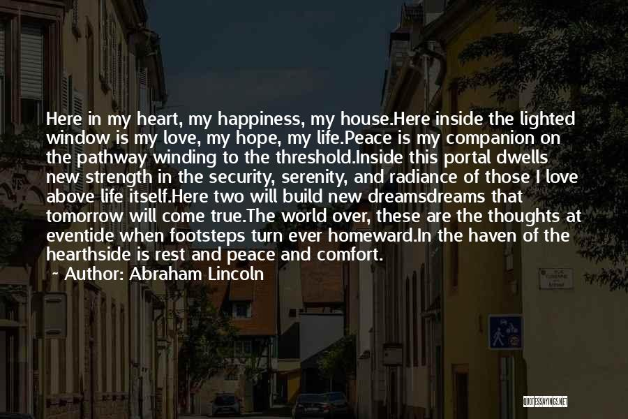 House And Love Quotes By Abraham Lincoln