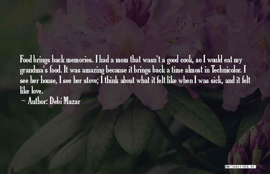 House And Love Quotes By Debi Mazar