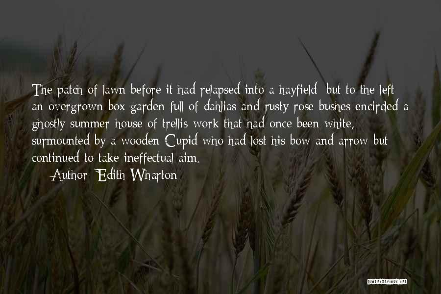 House And Love Quotes By Edith Wharton