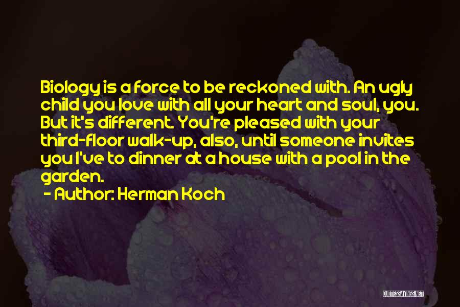 House And Love Quotes By Herman Koch