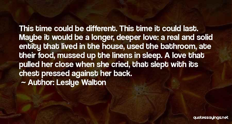House And Love Quotes By Leslye Walton