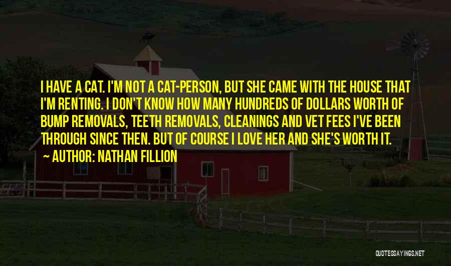 House And Love Quotes By Nathan Fillion