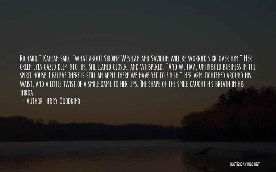 House And Love Quotes By Terry Goodkind