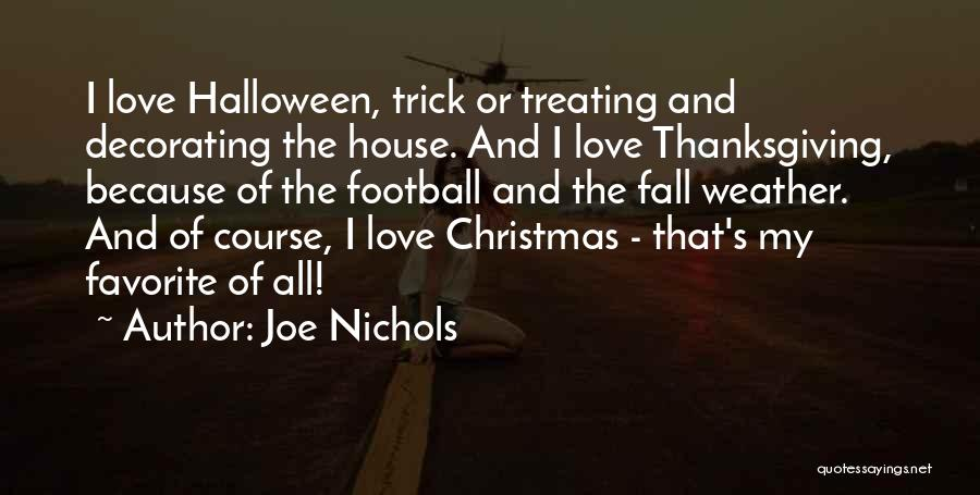 House Decorating Quotes By Joe Nichols