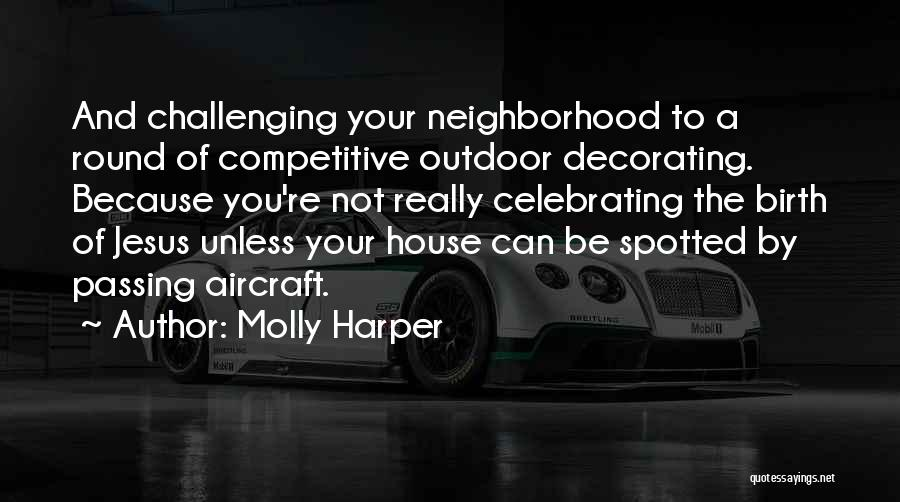 House Decorating Quotes By Molly Harper