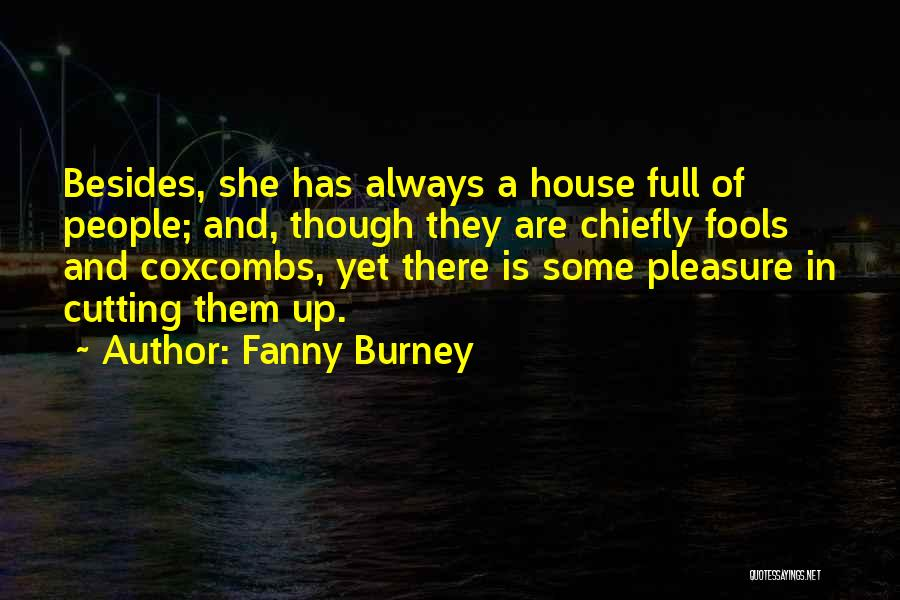 House Of Fools Quotes By Fanny Burney
