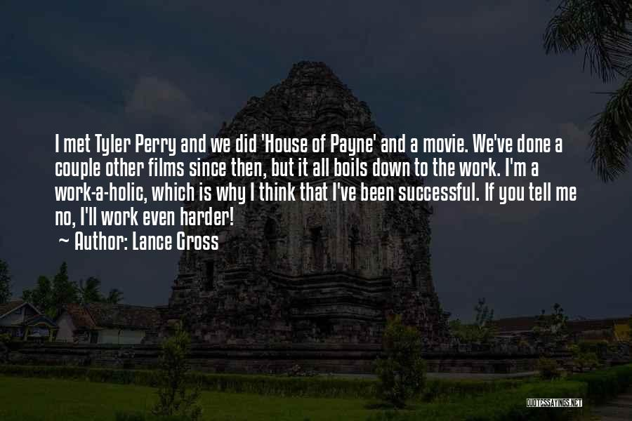 House Of Payne Quotes By Lance Gross