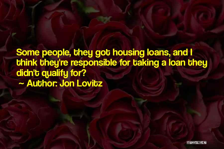 Housing Loan Quotes By Jon Lovitz