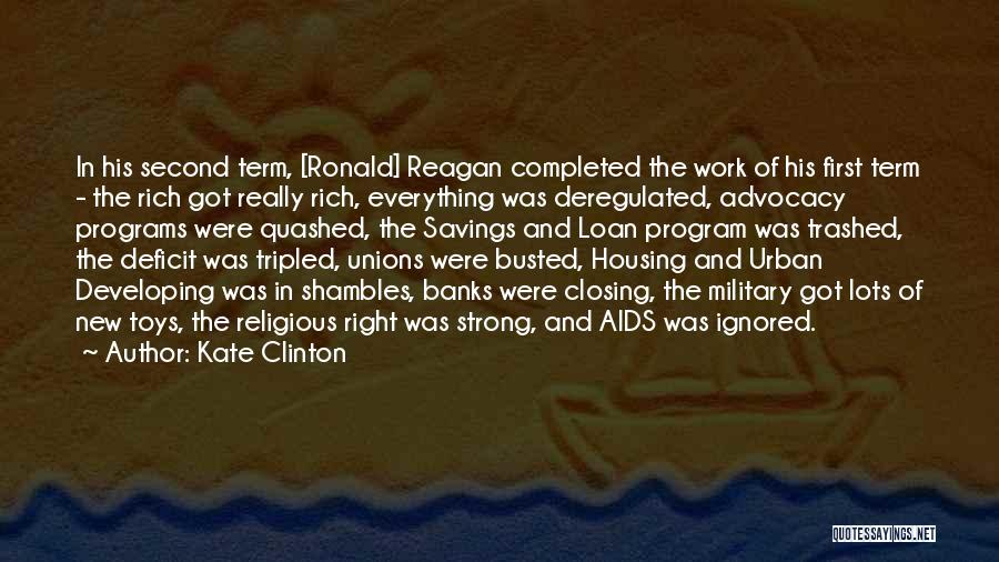 Housing Loan Quotes By Kate Clinton