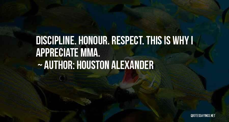 Houston Alexander Quotes 1025502