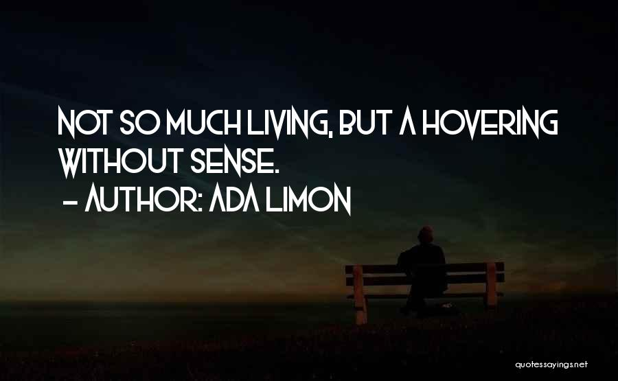Hovering Quotes By Ada Limon