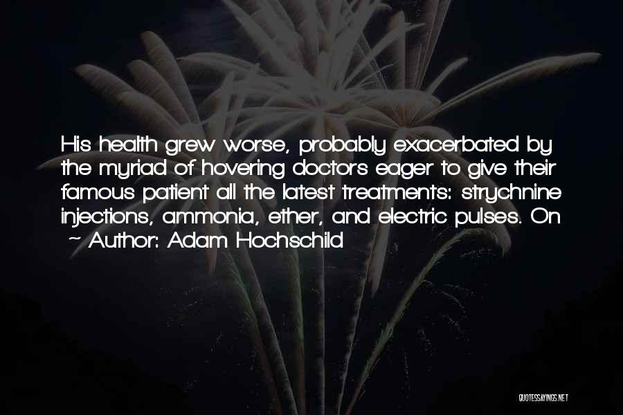 Hovering Quotes By Adam Hochschild