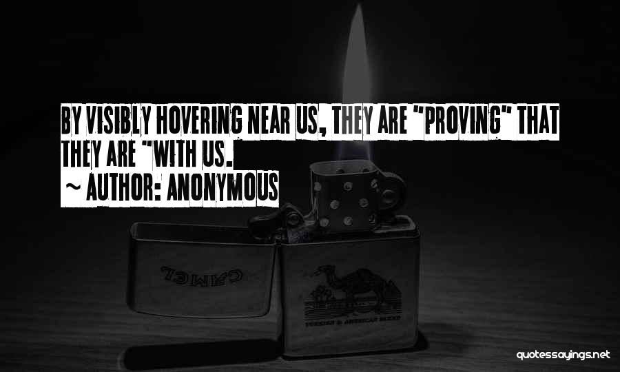 Hovering Quotes By Anonymous