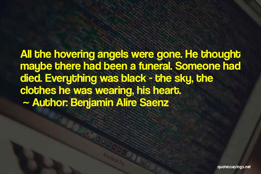 Hovering Quotes By Benjamin Alire Saenz