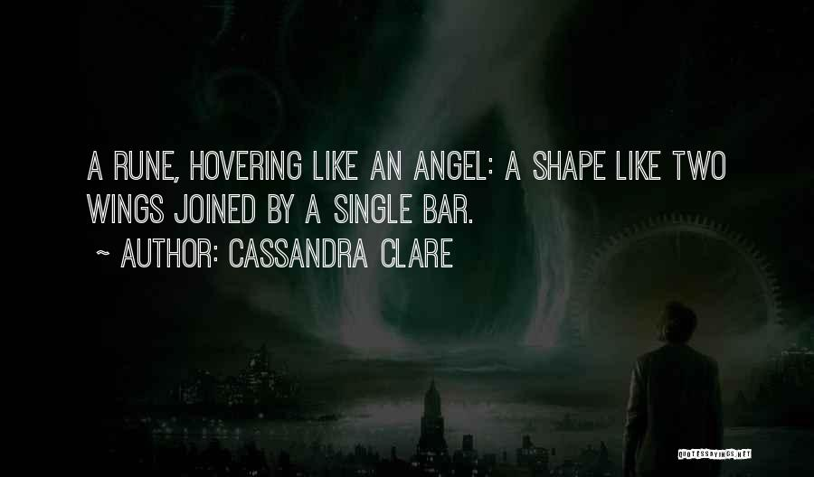 Hovering Quotes By Cassandra Clare