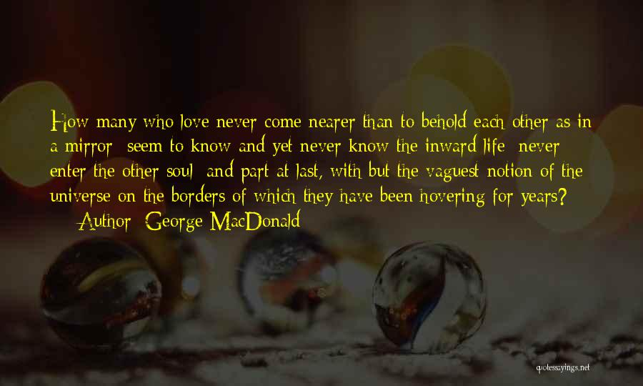 Hovering Quotes By George MacDonald