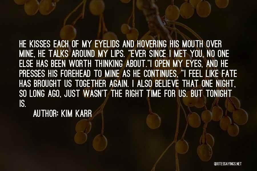 Hovering Quotes By Kim Karr