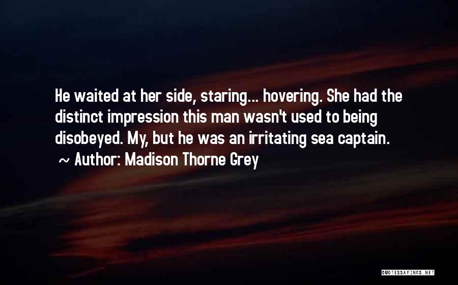 Hovering Quotes By Madison Thorne Grey