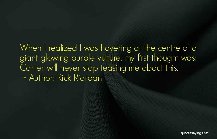 Hovering Quotes By Rick Riordan