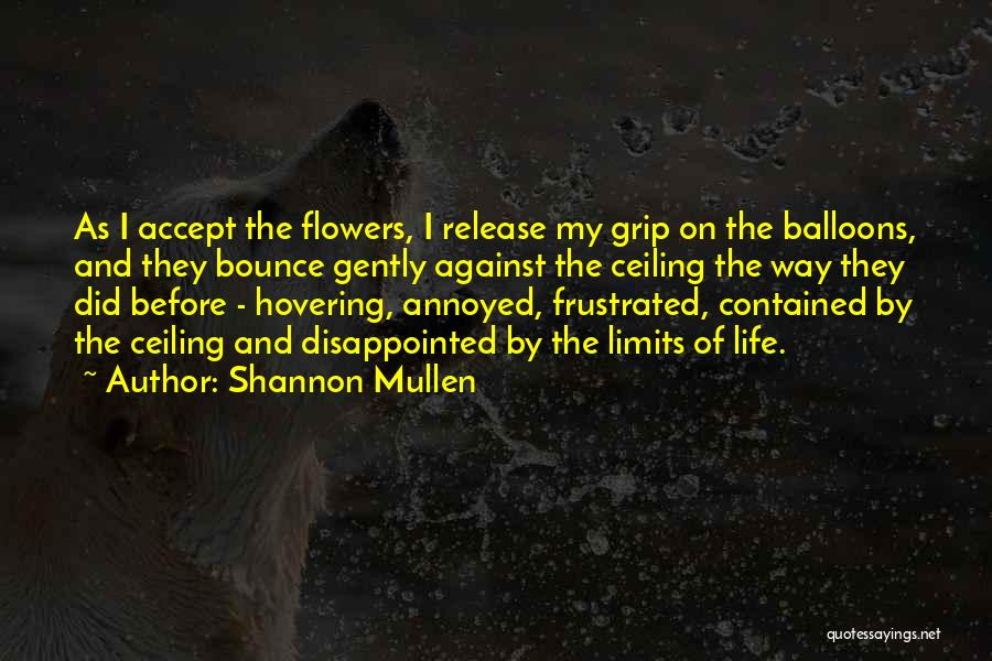 Hovering Quotes By Shannon Mullen