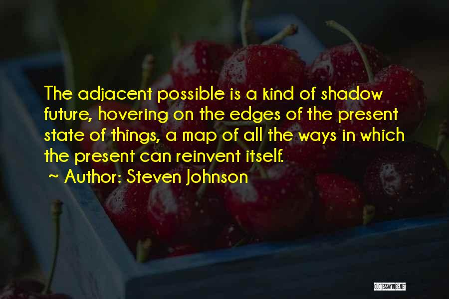 Hovering Quotes By Steven Johnson